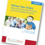 Enliven Your Child's Days with Educational Activities and Parenting Best Practices
