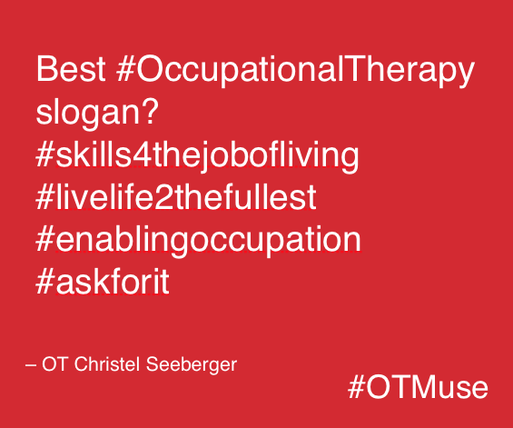 Best Occupational Therapy Slogan
